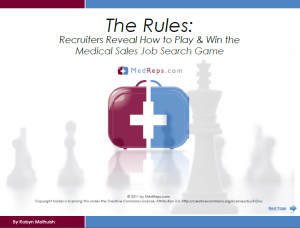 Recruiters Reveal How to Play & Win the Medical Sales Job Search Game