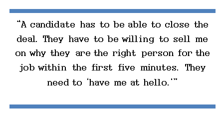 The candidate has to have me at hello